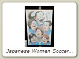 Japanese Women Soccer Team (World Cup Campions, 2011)