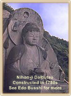Jump to Edo-Period Sculptors (Daibutsu of Nihon-ji, the Yakushi Nyorai Big Buddha)