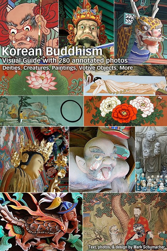 Korean Buddhism: Visual Guide with 280 Annoted Photos of Deities, Creatures, Paintings, Votive Objects, More.