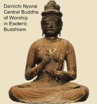 Dainichi Nyorai (Buddha), the Main Deity of Worship in Japan's Esoteric Sects