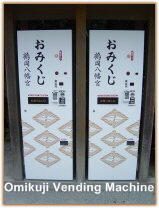 Omikuji Vending Machine - Get your fortune told to you from a machine.