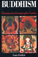 Flammarion Iconographic Guides -Buddhism. Click here to buy at Amazon.