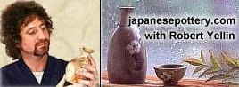Japanese Pottery -- Home to Robert Yellin's Online Japanese Pottery eStore