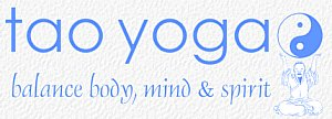 Tao Yoga - Balance Body, Mind, & Spirit